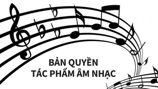 Thời hạn bảo hộ bản quyền âm nhạc và Thủ tục đăng ký bản quyền bài hát