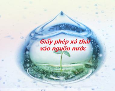 Giấy phép xả nước thải vào hệ thống công trình thuỷ lợi – Luật 24H