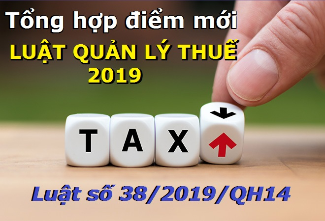 Điểm mới của Luật quản lý thuế 2019 so với luật cũ – luật 24h