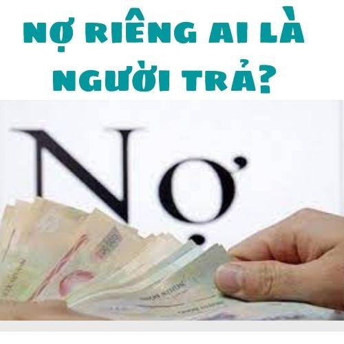 Nghĩa vụ thanh toán khoản nợ riêng của vợ hoặc chồng – Luật 24h